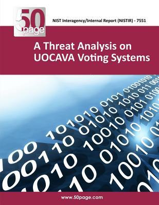 A Threat Analysis on Uocava Voting Systems