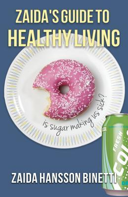 Zaida's Guide to Healthy Living