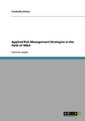 Applied Risk Management Strategies in the field of M&A