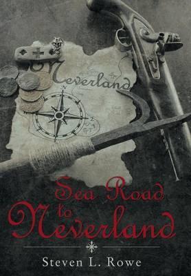 Sea Road to Neverland