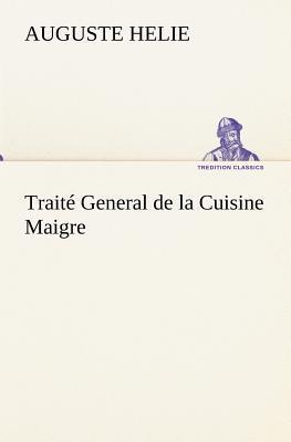 Traite General de la Cuisine Maigre