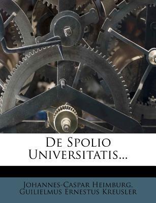 de Spolio Universitatis...