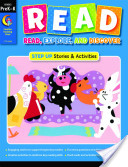 Read, Explore, and Discover, Grade PreK-K: Step Up Stories and Activities