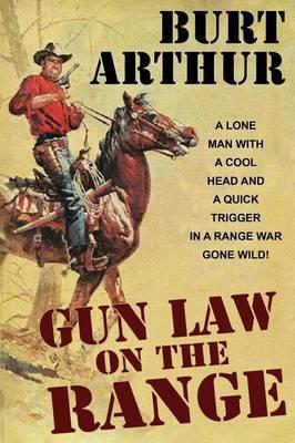 Gun Law on the Range