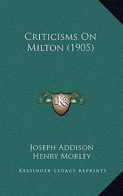 Criticisms on Milton (1905)