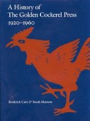 A History of The Golden Cockerel Press 1920-1960