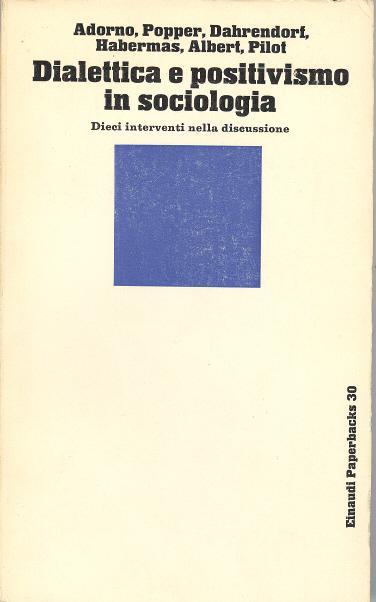 Dialettica e positivismo in sociologia