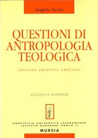 Questioni di antropologia teologica