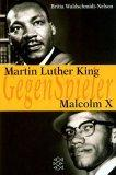 Martin Luther King / Malcolm X.