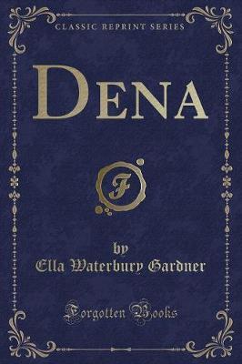 Dena (Classic Reprint)