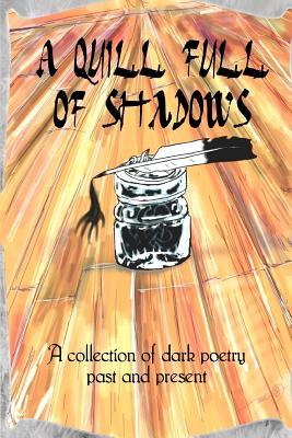 A Quill Full of Shadows