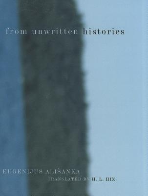 From Unwritten Histories
