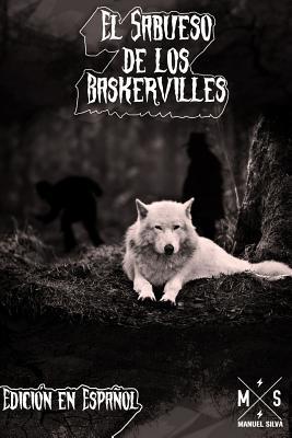 El sabueso de los Baskerville/ The baskerville's hound