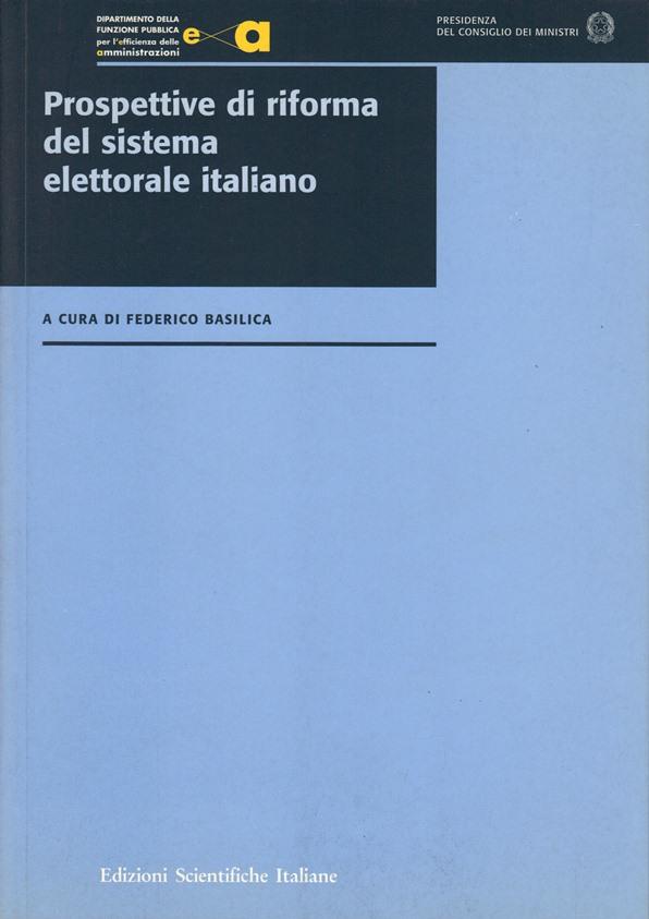 Prospettive di riforma del sistema elettorale italiano
