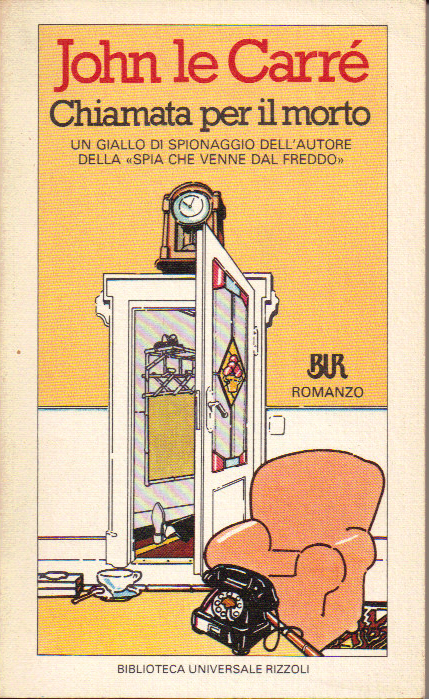 182124e300 Chiamata per il morto - John le Carré - 22 recensioni - Rizzoli (BUR ...