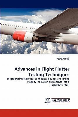 Advances in Flight Flutter Testing Techniques