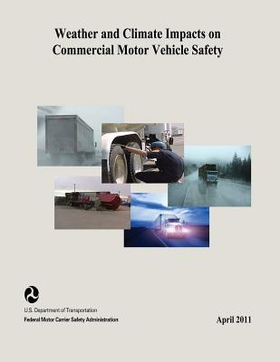 Weather and Climate Impacts on Commercial Motor Vehicle Safety