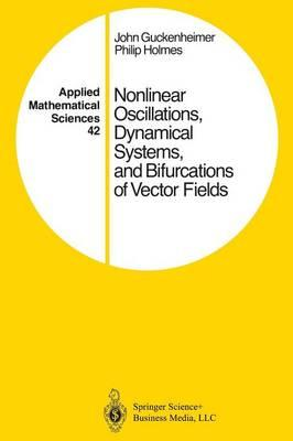 Nonlinear Oscillations, Dynamical Systems, and Bifurcations of Vector Fields
