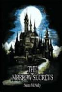 The Morrow Secrets
