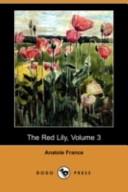 The Red Lily, Volume 3 (Dodo Press)