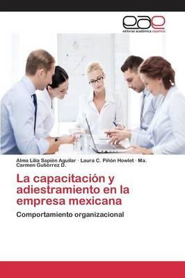 La capacitación y adiestramiento en la empresa mexicana