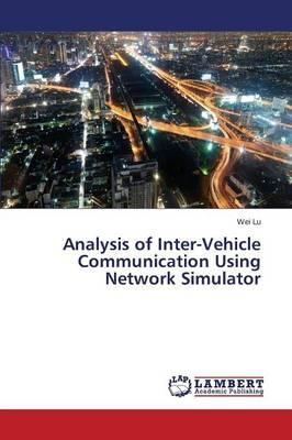 Analysis of Inter-Vehicle Communication Using Network Simulator