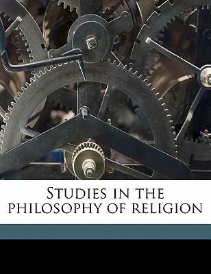 Studies in the Philosophy of Religion