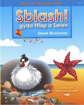 Sblash! gyda Fflap a Seren