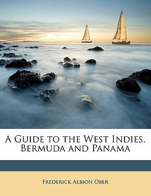 A Guide to the West Indies, Bermuda and Panama