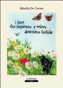 I fiori che imparano a volare diventano farfalle