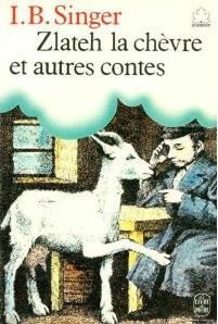 Zlateh la chèvre et...