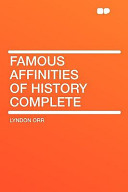 Famous Affinities of History Complete