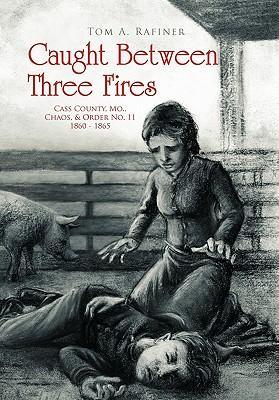 Caught Between Three Fires