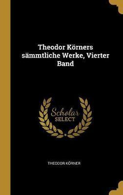 Theodor Körners Sä...
