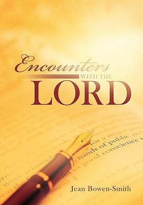 Encounters With the Lord