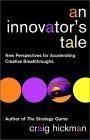 An Innovator's Tale