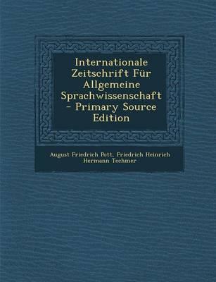 Internationale Zeitschrift Fur Allgemeine Sprachwissenschaft