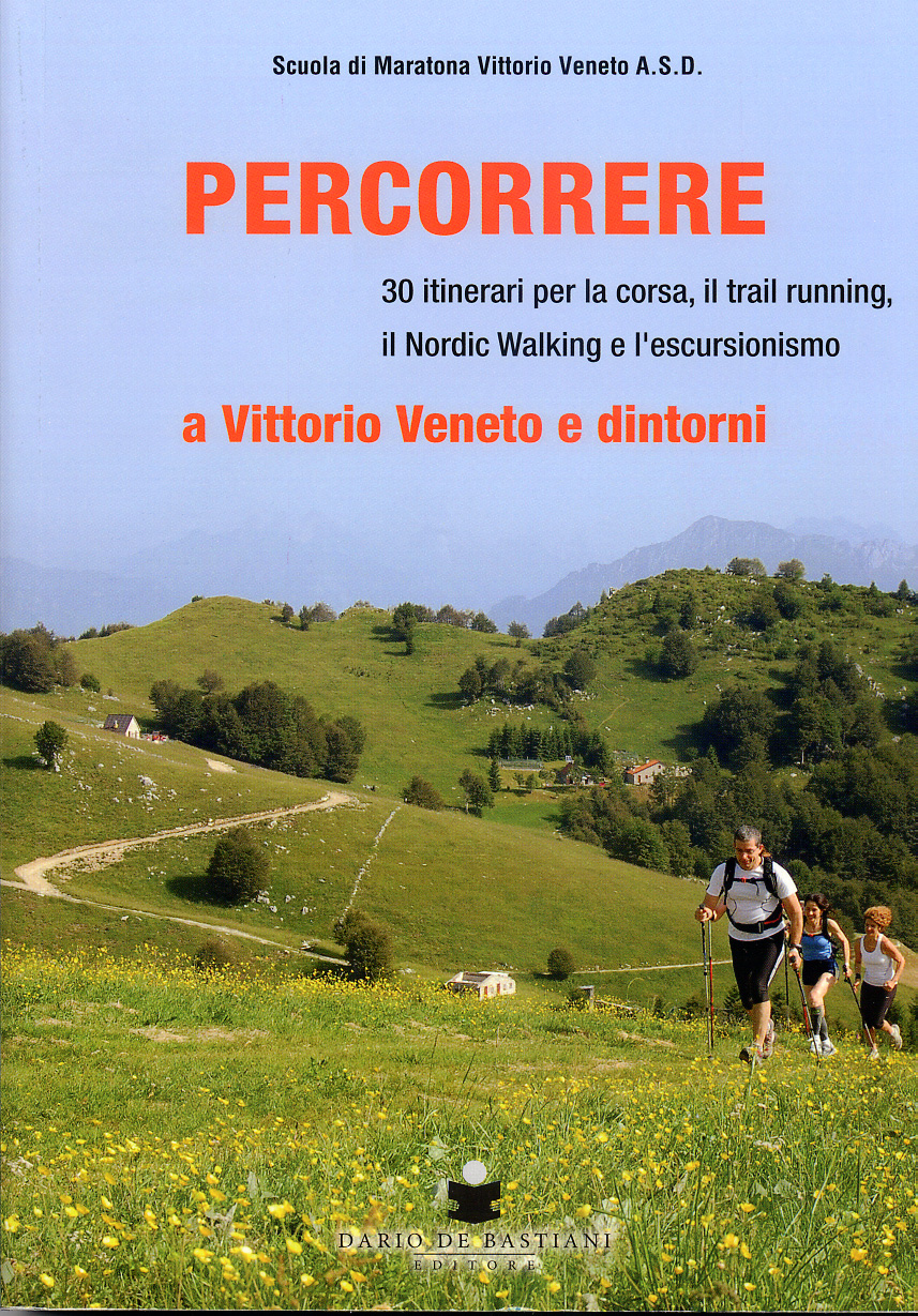 Percorrere a Vittorio Veneto e dintorni