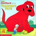 Clifford's Teacher's Pets