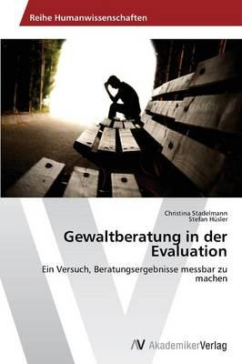 Gewaltberatung in der Evaluation