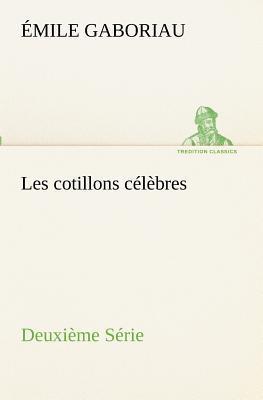 Les Cotillons Célébrés Deuxieme Serie