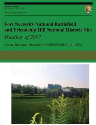 Fort Necessity National Battlefield and Friendship Hill National Historic Site Weather of 2007