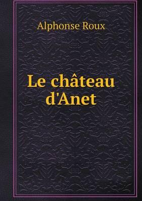 Le Chateau D'Anet