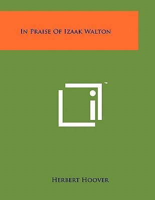 In Praise of Izaak Walton