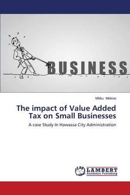 The impact of Value Added Tax on Small Businesses
