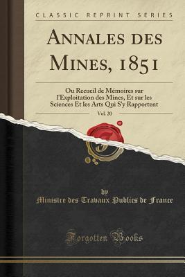 Annales des Mines, 1851, Vol. 20