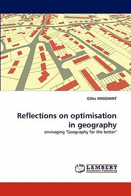 Reflections on optimisation in geography