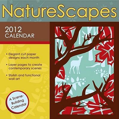 NatureScapes 2012 Calendar