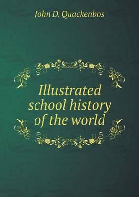 Illustrated School History of the World