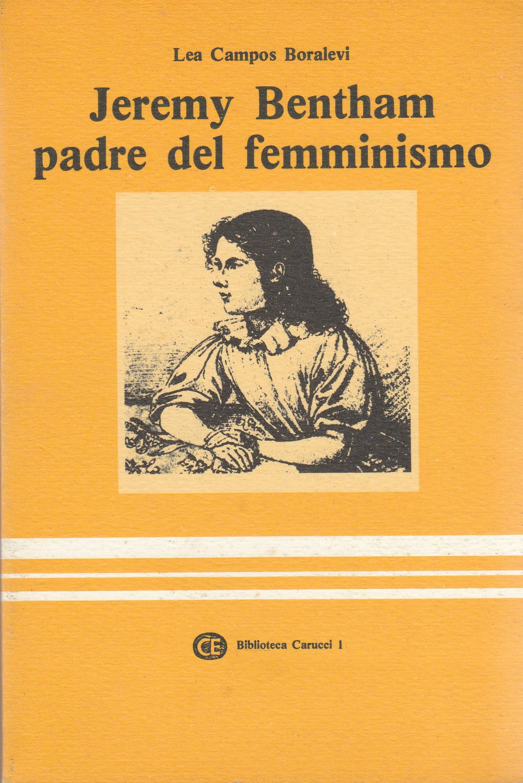 Jeremy Bentham padre del femminismo